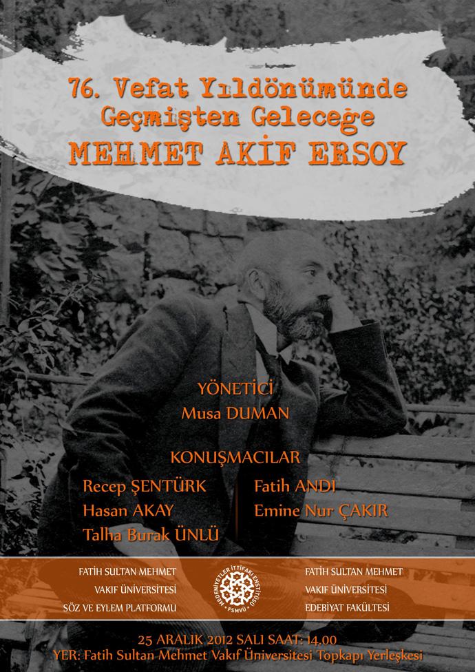 http://medit.fatihsultan.edu.tr/resimler/upload/76-Vefat-Yildonumunde-Gecmisten-Gelecege-Mehmet-Akif-Ersoy-Paneli-AFIS-1-241212.jpg
