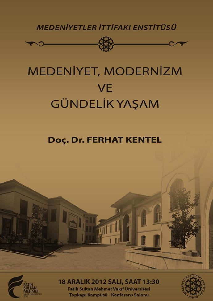 http://medit.fatihsultan.edu.tr/resimler/upload/Medeniyet-Modernizm-ve-Gundelik-Yasam-Semineri-Afis-1-181212.jpg