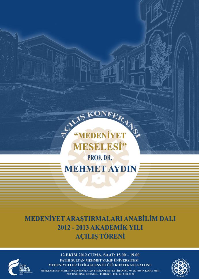 http://medit.fatihsultan.edu.tr/resimler/upload/Medeniyetler-Ittifaki-Enstitusu-2012-–-2013-Akademik-Yili-Acilis-Toreni-Afis-111012.jpg