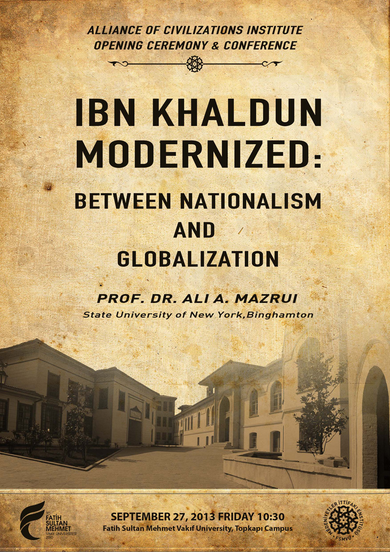 http://medit.fatihsultan.edu.tr/resimler/upload/Modern-Ibn-Haldun-Milliyetcilik-ve-Kuresellesme-Arasinda-Konulu-Konferans-1250913.jpg