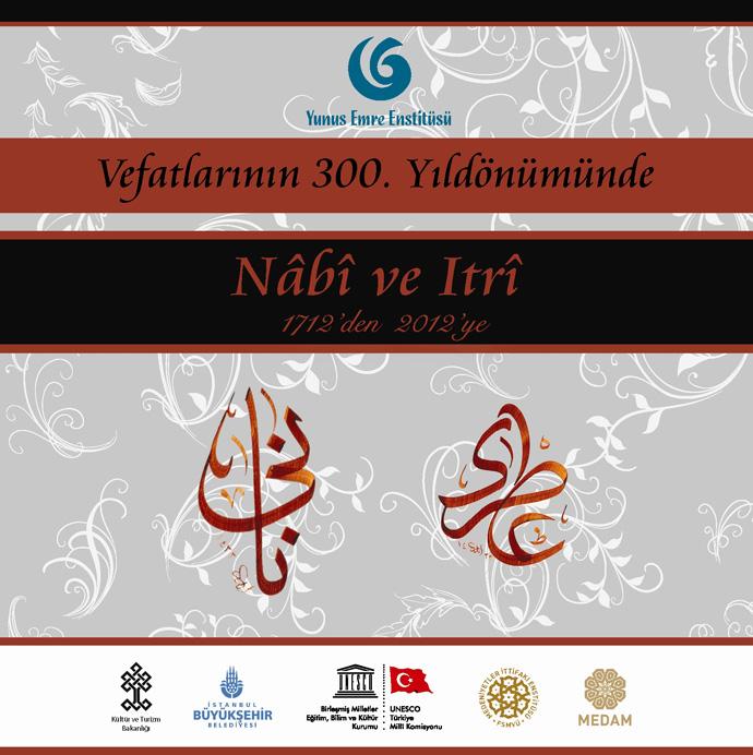 http://medit.fatihsultan.edu.tr/resimler/upload/Vefatlarinin-300-Yil-Donumunde-Nabi-ve-Itri-yi-Anma-Programi-1-1-181212.jpg